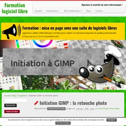 Initiation GIMP : la retouche photo - Formation logiciel libre