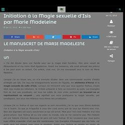 Initiation à la Magie sexuelle d'Isis par Marie Madeleine