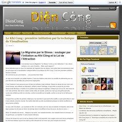 Le Khi Cong : première initiation par la technique de Visualisation - DienCong