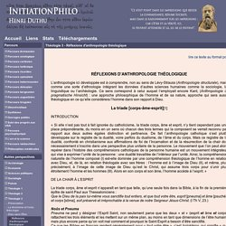 InitiationPhilo - Théologie 3 - Réflexions d'anthropologie théologique