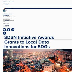 SDSN Initiative Awards Grants to Local Data Innovations for SDGs
