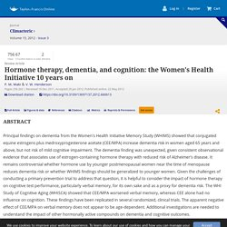 Hormone therapy, dementia, and cognition: the Women's Health Initiative 10 years on: Climacteric: Vol 15, No 3