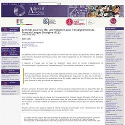 Activités pour les TBI, une initiative pour l'enseignement du Français Langue Etrangère (FLE)