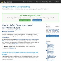 How to Safely Store a Password in 2016 - Paragon Initiative Enterprises Blog