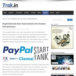 PayPal Extends Start Tank Initiative For Student Entrepreneurs
