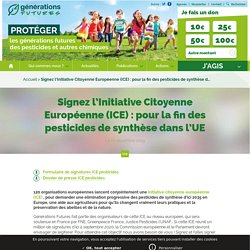 Signez l'Initiative Citoyenne Européenne (ICE) : pour la fin des pesticides de synthèse dans l'UE
