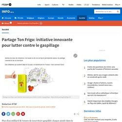 Partage Ton Frigo: initiative innovante pour lutter contre le gaspillage