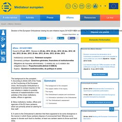 MEDIATEUR EUROPEEN 20/12/12 Decision of the European Ombudsman closing his own-initiative inquiry OI/14/2011/BEH concerning the institutions and bodies of the EU mentioned in Article 13 of the EU Treaty, save for the European Council (concerne le gaspilla