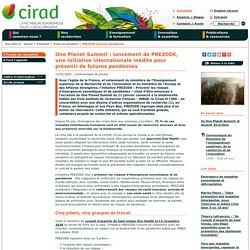 CIRAD 11/01/21 One Planet Summit : lancement de PREZODE, une initiative internationale inédite pour prévenir de futures pandémies
