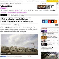 JCall souhaite une initiative symétrique dans le monde arabe - M