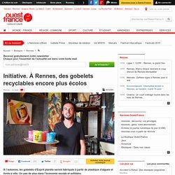 Initiative. À Rennes, des gobelets recyclables encore plus écolos