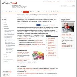 Les monnaies locales et l'initiative transfrontalière du Grand Genève : conférence du 20 février 2014