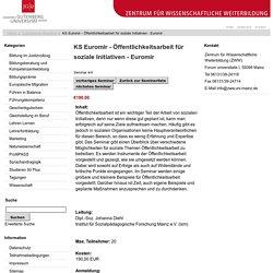 KS Euromir - Öffentlichkeitsarbeit für soziale Initiativen - Euromir [20150116] - €190.00 : ZWW - Universität Mainz - Seminaranmeldung