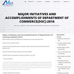 Major Initiatives and Accomplishments of Department of Commerce(DOC)-2016