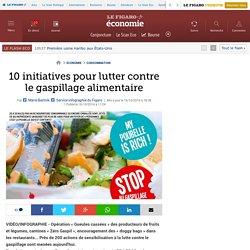 10 initiatives pour lutter contre le gaspillage alimentaire
