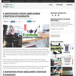 5 initiatives pour améliorer l'éditeur d'Evernote