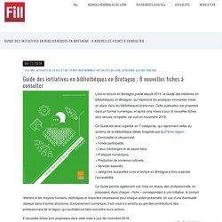 Guide des initiatives en bibliothèques en Bretagne : 8 nouvelles fiches à consulter