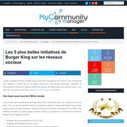 5 initiatives brillantes de Burger King sur les réseaux sociaux