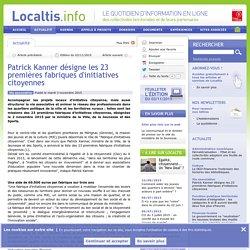 Patrick Kanner désigne les 23 premières fabriques d'initiatives citoyennes - Localtis.info - Caisse des Dépôts