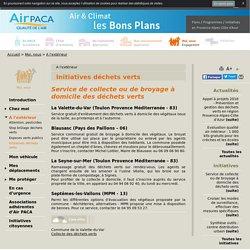 Initiatives déchets verts - Air PACA air et climat, bons plans pour agir