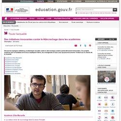 Des initiatives innovantes contre le #décrochage dans les académies