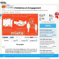 Le labo d'initiatives et d'engagement présenté par La MIETE — KissKissBankBank