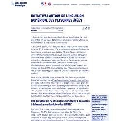Initiatives autour de l'inclusion numérique des personnes âgées - Laboratoire d'Analyse et de Décryptage du Numérique