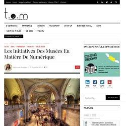 Les initiatives des musées en matière de numérique