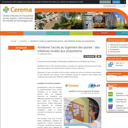 Améliorer l'accès au logement des jeunes: des initiatives locales aux propositions - Portail du Cerema
