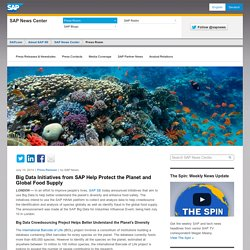 NEWS SAP 10/07/14 Big Data Initiatives from SAP Help Protect the Planet and Global Food Supply