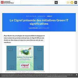 Le Cigref présente des initiatives Green IT significatives