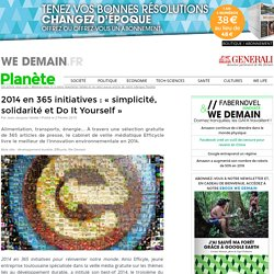2014 en 365 initiatives : « simplicité, solidarité et Do It Yourself »