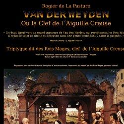 Wyden, l´Initié ou son Triptyque dit des Rois Mages, clef de l´Aiguille Creuse