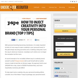 How to Inject Creativity into Your Personal Brand [Top 7 Tips]