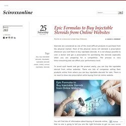 Epic Formulas to Buy Injectable Steroids from Online Websites