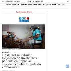 Un décret ré-autorise l'injection de Rivotril aux patients en Ehpad si suspectés d'être atteints du coronavirus