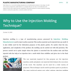 Why to Use the Injection Molding Technique?
