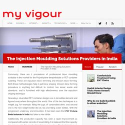 The Injection Moulding Solutions Providers in India - MYVIGOUR