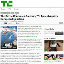 The Battle Continues: Samsung To Appeal Apple's European Injunction