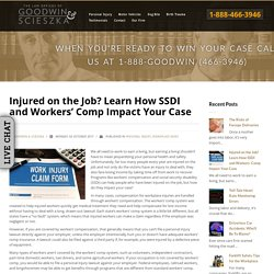 Injured on the Job? Learn How SSDI and Workers' Comp Impact Your Case