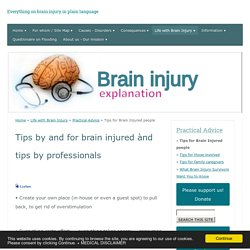 Tips for Brain Injured people / Practical Advices