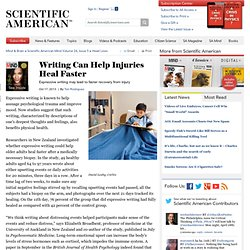 Writing Can Help Injuries Heal Faster