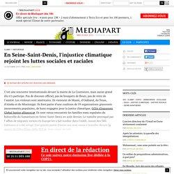En Seine-Saint-Denis, l'injustice climatique rejoint les luttes sociales et raciales - Page 2