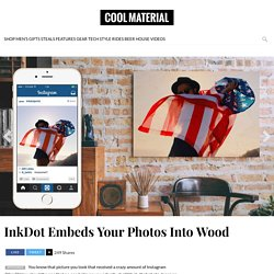 InkDot Embeds Your Photos Into Wood