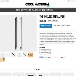 The Inkless Metal Pen