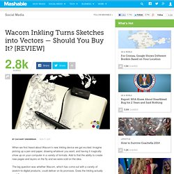 Wacom Inkling Turns Sketches into Vectors