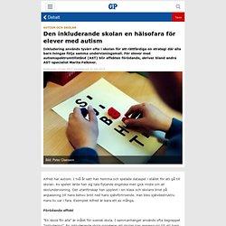 Den inkluderande skolan en hälsofara för elever med autism