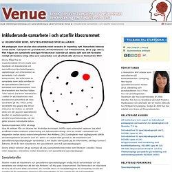 Inkluderande samarbete i och utanför klassrummet: Venue: Lärarutbildning: Linköpings universitet