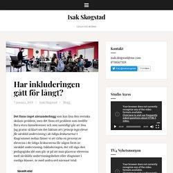 Har inkluderingen gått för långt? – Isak Skogstad