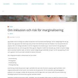 Om inklusion och risk för marginalisering – Bo Hejlskov Elvén